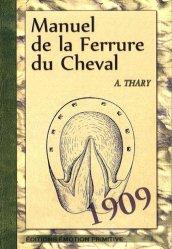 Dernières parutions dans Manuels Roret, Manuel de la Ferrure du Cheval