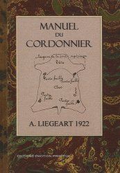 Nouvelle édition Manuel du cordonnier 1922-2009