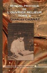 Dernières parutions sur Reliure - Papier - Papier peint, Manuel pratique de l'ouvrier relieur ? Tome 2