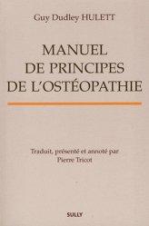 Souvent acheté avec Au coeur de l'écoute, le Manuels de principes de l'ostéopathie