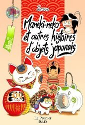 Dernières parutions dans Le Prunier, Maneki-neko et autres histoires d'objets japonais