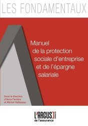 Dernières parutions dans Les fondamentaux de l'assurance, Manuel de la protection sociale d'entreprise et de l'épargne salariale