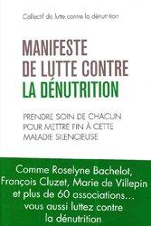 Souvent acheté avec Nutrition de la personne âgée, le Manifeste de lutte contre la dénutrition