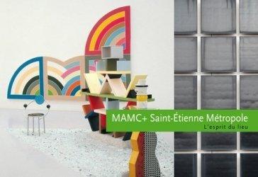 Dernières parutions dans L'esprit du lieu, MAMC + Saint-Etienne Métropole