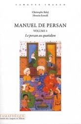 Dernières parutions sur Persan, Manuel de Persan Volume 1 - Le Persan au Quotidien