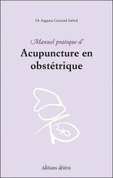 Souvent acheté avec Guide pratique de l'échographie obstétricale et gynécologique, le Manuel pratique d'acupuncture en obstétrique
