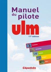 Souvent acheté avec La réglementation ULM, le Manuel du pilote ULM