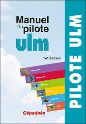 Souvent acheté avec 470 questions pilotes ULM, le Manuel du pilote ULM