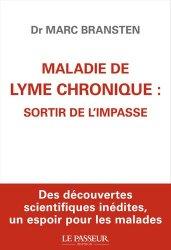 Dernières parutions sur Médicaments - Vaccins, Maladie de Lyme chronique