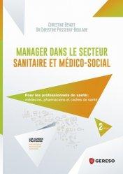 Dernières parutions sur Paramédical, Manager dans le secteur sanitaire et médico-social