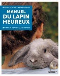Dernières parutions sur Basse-cour, Manuel du lapin heureux