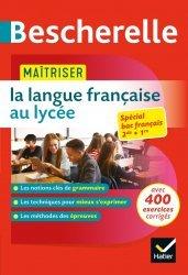Dernières parutions dans Bescherelle références, Maîtriser la langue française au lycée