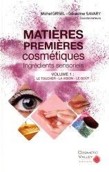 Dernières parutions sur Chirurgie, Matières premières cosmétiques : ingrédients sensoriels