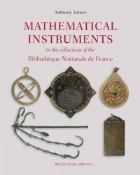 Dernières parutions sur Maths et culture, Mathematical Instruments