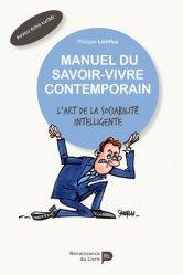 Dernières parutions sur Savoir-vivre, Manuel du savoir-vivre contemporain. L'art de la sociabilité intelligente