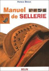 Souvent acheté avec Le livret du bourrelier sellier harnacheur, le Manuel de sellerie