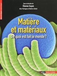 Dernières parutions dans Bibliothèque scientifique, Matière et matériaux