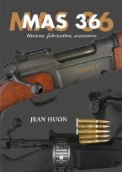 Dernières parutions sur Armes - Balistique, MAS 36 tome 1 - histoire, fabrication, accessoires
