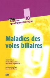 Dernières parutions sur Hépatologie, Maladies des voies biliaires