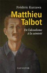 Dernières parutions sur Témoignages, Matthieu Talbot, son combat contre l'alcoolisme