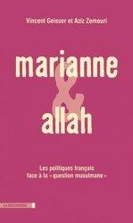 Dernières parutions dans Cahiers libres, Marianne et Allah. Les politiques français face à la