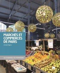 Dernières parutions dans Les essentiels du patrimoine, Marchés et boutiques de Paris