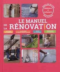 Dernières parutions sur Habitat traditionnel - Rénovation, Manuel de la rénovation