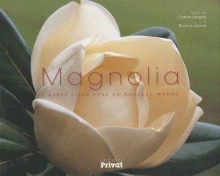 Dernières parutions sur Arbres et arbustes d'ornement, Magnolia