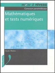Souvent acheté avec Concours d'entrée en IFSI Thèmes et textes de culture générale, le Mathématiques et tests numériques