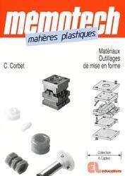 Souvent acheté avec Précis de matières plastiques, le Matières plastiques