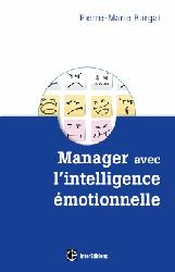 Dernières parutions dans Développement personnel et accompagnement, Manager avec l' intelligence émotionnelle