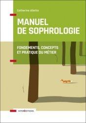 Dernières parutions dans Corps et Santé, Manuel de Sophrologie