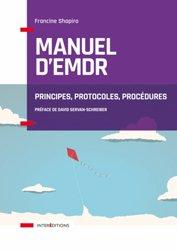 Dernières parutions sur Thérapies diverses, Manuel d'EMDR