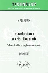 Souvent acheté avec Techniques instrumentales d'analyse chimique, le Introduction à la cristallochimie