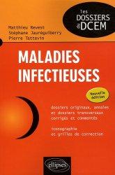 Souvent acheté avec Dossiers transversaux 1, le Maladies infectieuses