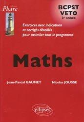 Souvent acheté avec Mathématiques Résumé du cours en fiches BCPST 1re et 2e années, le Maths  BCPST  VETO  2e année