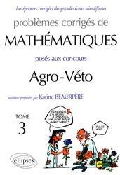 Dernières parutions sur Concours BCPST, problemes corrigés mathématique agro-véto t3