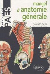 Souvent acheté avec Biochimie générale, le Manuel d'anatomie générale