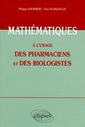 Souvent acheté avec Biologie cellulaire et moléculaire, le Mathématiques à l'usage des pharmaciens et des biologistes