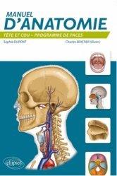 Souvent acheté avec Introduction à l'anatomie, le Manuel d'anatomie : tête et cou
