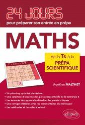 Dernières parutions dans 24 jours pour préparer son entrée en prépa, Maths