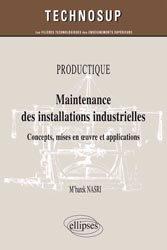Dernières parutions sur Productique - Usinage, Maintenance des installations industrielles