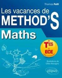 Dernières parutions dans Méthodix, Maths - De Terminale ES à ECE