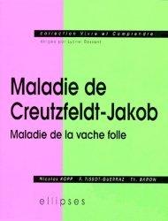 Dernières parutions dans Vivre & comprendre, MALADIE DE CREUTZFELDT-JAKOB. Maladie de la vache folle