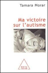 Souvent acheté avec L'autisme de l'enfant, le Ma victoire sur l'autisme