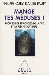 Dernières parutions sur Protection des espèces, Mange tes méduses !