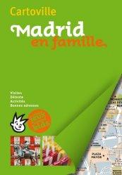 Dernières parutions sur Guides Madrid, Madrid en famille