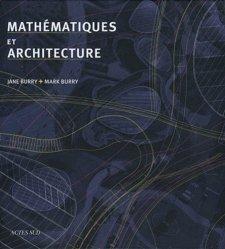 Dernières parutions dans Architectures, Mathématiques et architecture