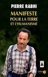 Souvent acheté avec Au coeur de l'écoute, le Manifeste pour la terre et l'humanisme