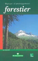 Souvent acheté avec Milieux ouverts forestiers, lisières et biodiversité, le Manuel d'aménagement forestier